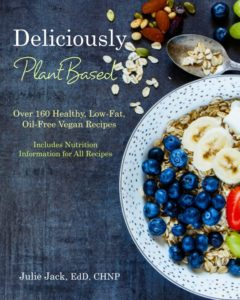 Deliciously Plant-Based Recipe Book